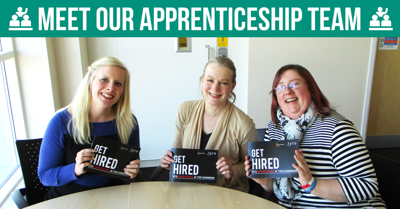 Our Tyro Training Scarborough Apprenticeships Team Lucy Adens, Juliet Harris and Mel Raven